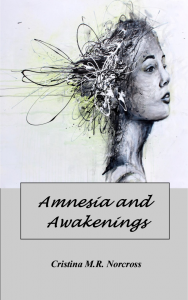 Amnesia and Awakenings